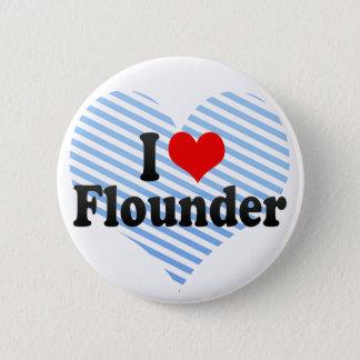I Love Flounder Button