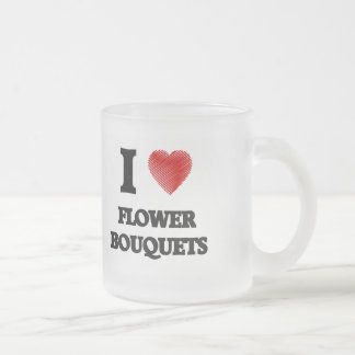 I love Flower Bouquets Frosted Glass Coffee Mug