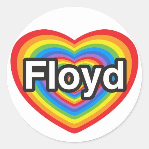 I love Floyd. I love you Floyd. Heart Classic Round Sticker