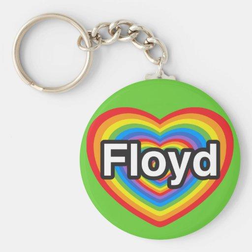 I love Floyd. I love you Floyd. Heart Key Chain