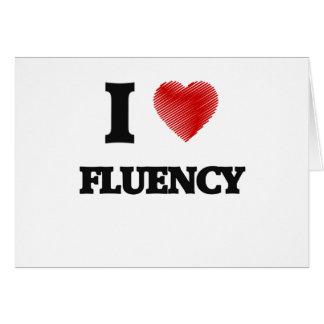 I love Fluency Card