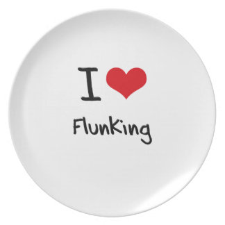 I Love Flunking Plate