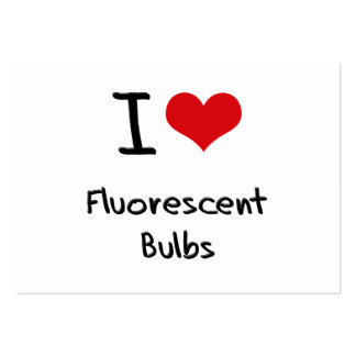 I Love Fluorescent Bulbs Business Cards