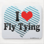 I Love Fly Tying Mouse Pads