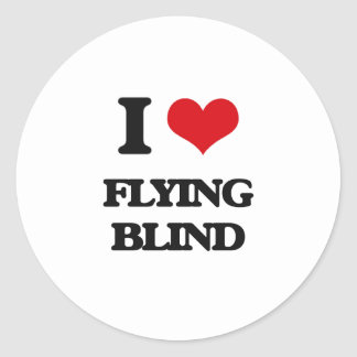 I love Flying Blind Classic Round Sticker