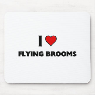 I love Flying Brooms Mouse Pad