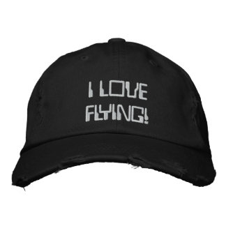 I LOVE FLYING! EMBROIDERED BASEBALL CAP
