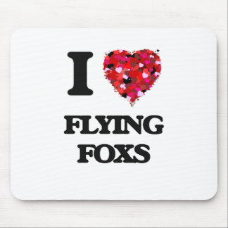 I love Flying Foxs Mouse Pad
