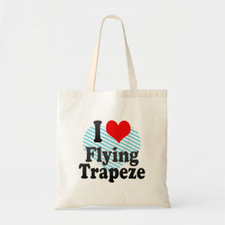 I love Flying Trapeze Tote Bag