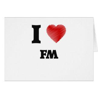 I love Fm Card