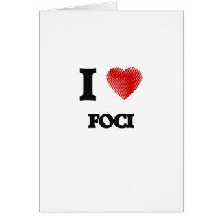 I love Foci Card