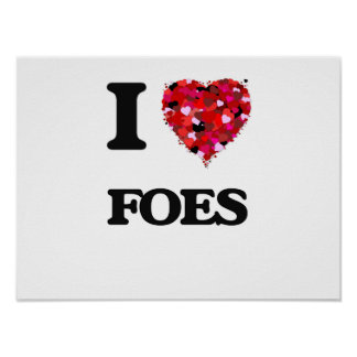 I Love Foes Poster