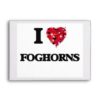 I Love Foghorns Envelope