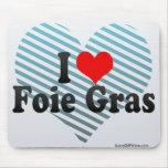 I Love Foie Gras Mouse Pad