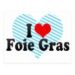 I Love Foie Gras Postcard