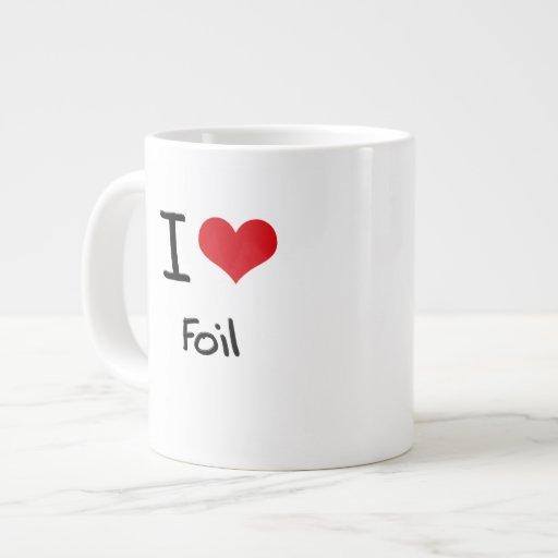 I Love Foil 20 Oz Large Ceramic Coffee Mug