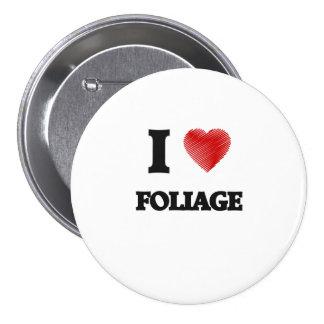 I love Foliage Pinback Button