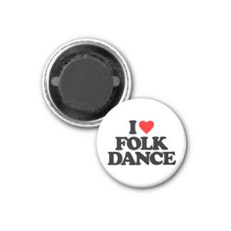 I LOVE FOLK DANCE 1 INCH ROUND MAGNET