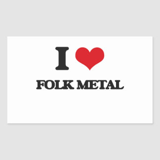 I Love FOLK METAL Rectangular Stickers