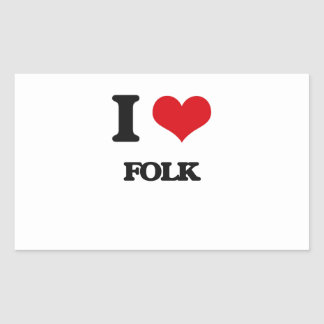 I Love FOLK Rectangle Sticker