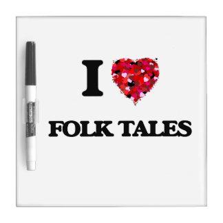 I Love Folk Tales Dry-Erase Whiteboard
