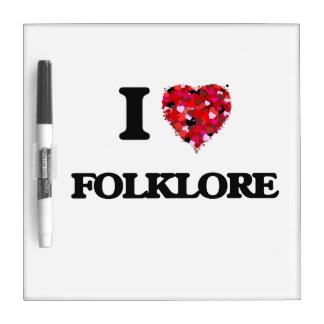 I Love Folklore Dry Erase Boards