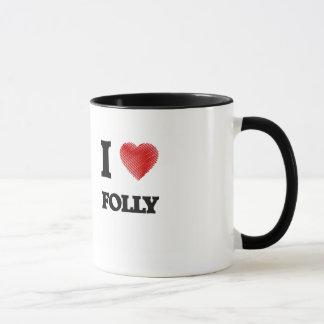 I love Folly Mug