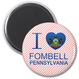 I Love Fombell, PA Refrigerator Magnets