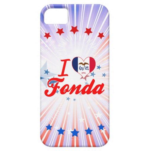 I Love Fonda, Iowa iPhone 5 Case