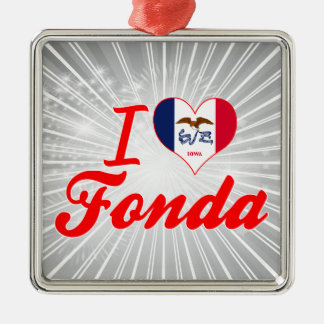 I Love Fonda, Iowa Square Metal Christmas Ornament