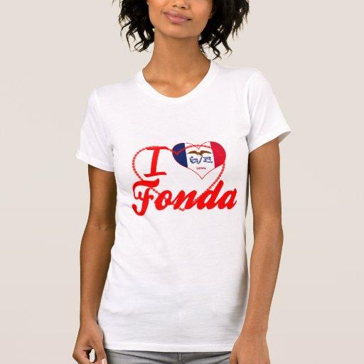 I Love Fonda, Iowa Tee Shirt
