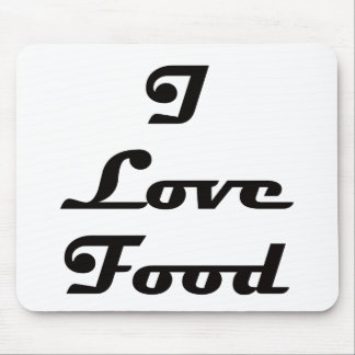 I Love Food Mouse Pad
