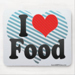 I Love Food Mouse Pad