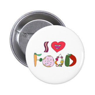 I love food pinback button