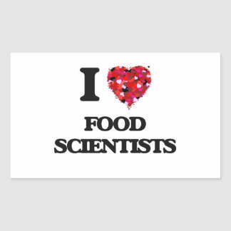 I love Food Scientists Rectangular Sticker