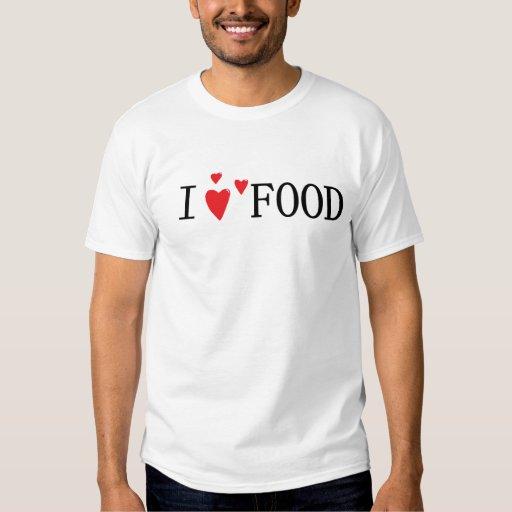 I Love Food Shirt