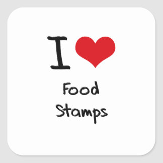 I Love Food Stamps Square Stickers