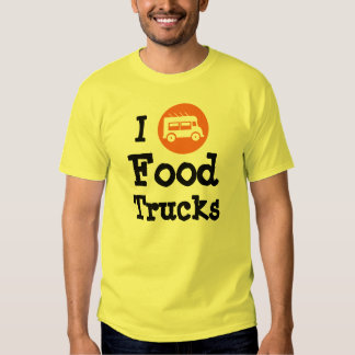 I Love Food Trucks Shirt