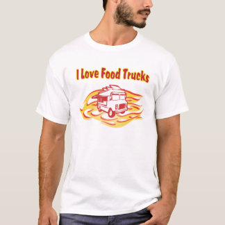 i love food trucks with flames T-Shirt