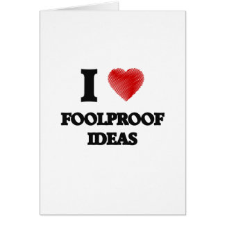 I love Foolproof Ideas Card