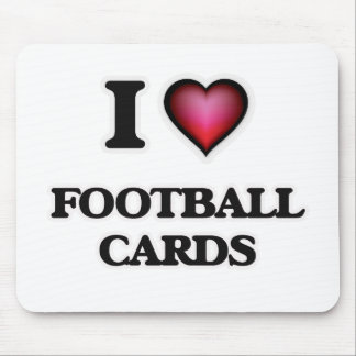 I Love Football Cards Mouse Pad