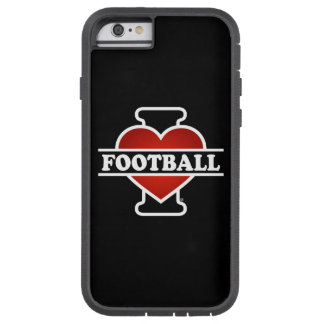 I Love Football Tough Xtreme iPhone 6 Case