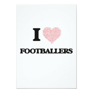 I love Footballers (Heart made from words) 5x7 Paper Invitation Card