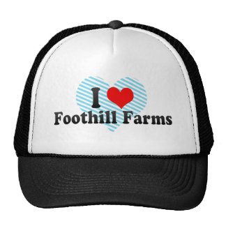 I Love Foothill Farms, United States Trucker Hats