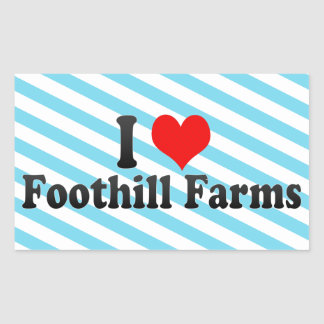 I Love Foothill Farms, United States Rectangular Sticker