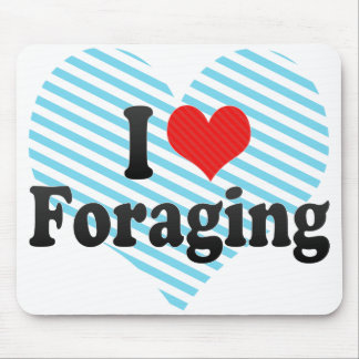 I Love Foraging Mouse Pad