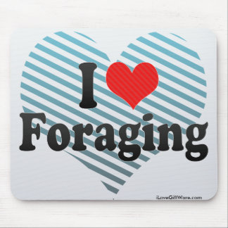 I Love Foraging Mouse Pads