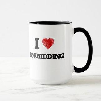 I love Forbidding Mug
