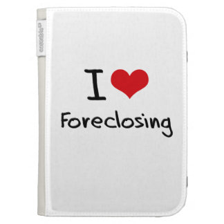 I Love Foreclosing Case For Kindle