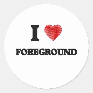 I love Foreground Classic Round Sticker